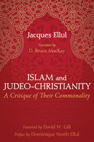 Islam and Judeo-Christianity - Jacques Ellul