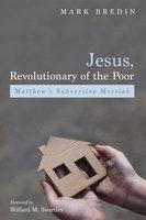 Jesus, Revolutionary of the Poor - Mark Bredin