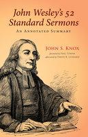John Wesley's 52 Standard Sermons - John S. Knox