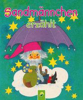 Sandmännchen erzählt - Erika Scheuering, Karl Billaudelle, Edith Jentner, Renate Tautenhahn