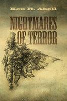 Nightmares of Terror - Ken R. Abell