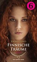 Finnische Träume: Teil 6 - Joona Lund