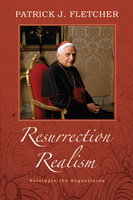 Resurrection Realism - Patrick J. Fletcher
