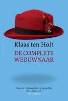 De complete weduwnaar - Klaas ten Holt