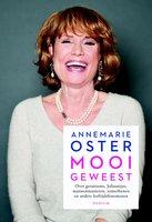 Mooi geweest - Annemarie Oster