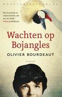 Wachten op Bojangles - Olivier Bourdeaut