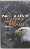 Het woud van de Pygmeeen - Isabel Allende