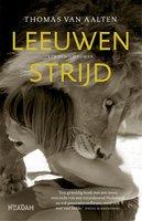 Leeuwenstrijd - Thomas van Aalten