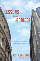 Lessons from Laodicea - Ross A. Lockhart