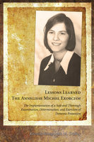 Lessons Learned: The Anneliese Michel Exorcism - John M. Duffey