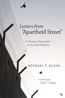 """Letters from """"Apartheid Street"""" - Michael T. McRay"""
