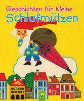 Geschichten für kleine Schlafmützen - Susanne Wiedemuth