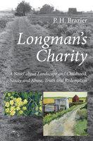 Longman's Charity - P.H. Brazier