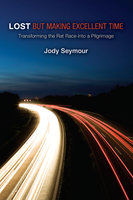 Lost but Making Excellent Time - Jody Seymour