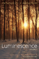 Luminescence, Volume 1 - C. K. Barrett, Fred Barrett