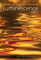 Luminescence, Volume 2 - C. K. Barrett, Fred Barrett
