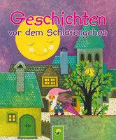 Geschichten vor dem Schlafengehen - Erika Scheuering, Karl Billaudelle, Edith Jentner, Renate Tautenhahn, Marina Löffler