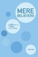 Mere Believers - Marc Baer