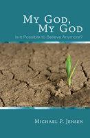 My God, My God - Michael P. Jensen