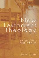 New Testament Theology - Jon Isaak
