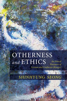 Otherness and Ethics - ShinHyung Seong