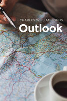 Outlook - Charles William Johns