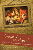 Portrait of an Apostle - Gregory S. MaGee