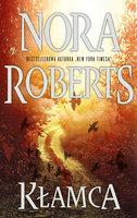 Kłamca - Nora Roberts