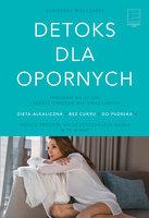 Detoks dla opornych - Agnieszka Mielczarek
