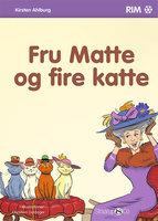 Fru Matte og fire katte - Kirsten Ahlburg