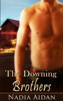The Downing Brothers: A Box Set - Nadia Aidan
