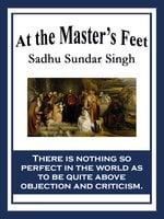 At the Master's Feet - Sadhu Sundar Singh