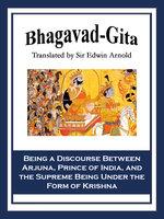 Bhagavad-Gita - Sir Edwin Arnold