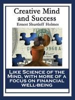 Creative Mind and Success - Ernest Shurtleff Holmes