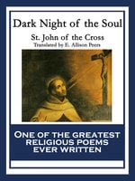 Dark Night of the Soul - Saint John of the Cross
