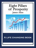 Eight Pillars of Prosperity - James Allen