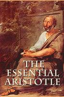 Essential Aristotle - Aristotle