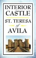 Interior Castle - St Teresa of Avila