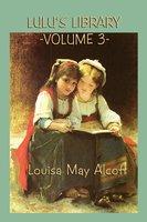 Lulu's Library - Louisa May Alcott