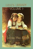 Lulu's Library - Louisa May Alcott