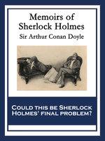 Memoirs of Sherlock Holmes - Sir Arthur Conan Doyle