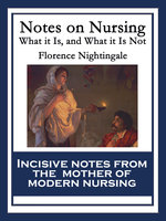 Notes on Nursing - Florence Nightingale