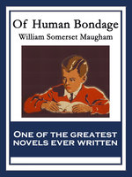 Of Human Bondage - William Somerset Maugham