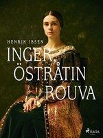 Inger, Östråtin rouva - Henrik Ibsen