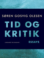 Tid og kritik - Søren Gosvig Olesen