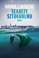 Sekrety Sztokholmu - Hanna Lindberg