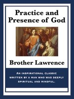 Practice and Presence of God - Brother Lawrence