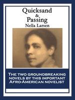 Quicksand & Passing - Nella Larsen