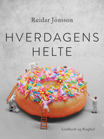 Hverdagens helte - Reidar Jönsson