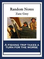 Random Notes - Zane Grey